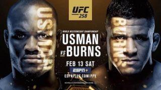 Watch UFC 258 : Usman Vs Burns 2/13/21 Full Show