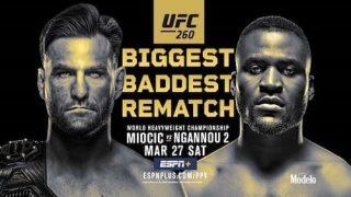Watch UFC 260: Miocic vs. Ngannou 2 3/27/21 Live Online