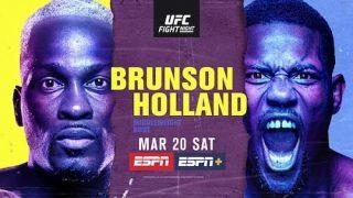 Watch UFC Fight Night Vegas 22: Brunson vs. Holland 3/20/21 Full Show Live