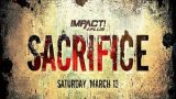 Watch iMPACT Wrestling: Sacrifice 2021 3/13/21 Full Show Live
