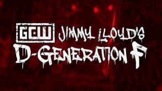 Watch GCW Jimmy Lloyds D Generation F 2021