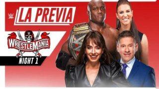 Watch LA Previa Wrestlemania 37 Dia 2 4/11/21