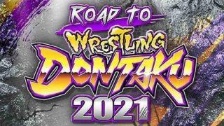 Watch NJPW Road to Wrestling Dontaku 2021 4/20/21