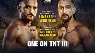 Watch ONE on TNT III: Lineker vs. Worthen 4/21/2021