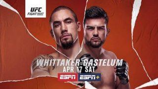 Watch UFC Fight Vegas 24: Whittaker vs. Gastelum 4/17/21