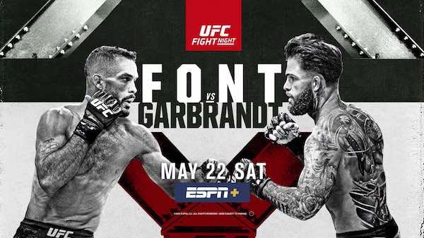 UFC Fight Night Vegas 27 Font vs. Garbrandt