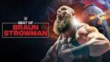 Watch WWE The Best Of WWE E79: Best of Braun Strowman