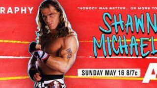 Watch A&E Biography Shawn Michaels 5/16/21