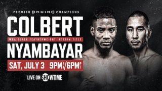 Watch Boxing: Colbert vs. Nyambayar 7/3/21