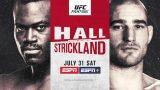 Watch UFC Fight Night Vegas 33: Hall vs. Strickland 7/31/21
