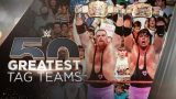Watch WWE The 50 Greatest S02E05: Tag Teams The Top 5