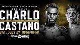 Watch PBC Jermell Charlo vs. Brian Castano 2021 7/17/21