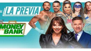 Watch WWE La Previa Money in the Bank
