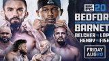 Watch BKFC 20 : Bedford vs. Barnett 8/20/21