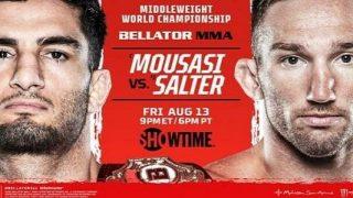 Watch Bellator 264: Mousasi vs. Salter 8/13/21