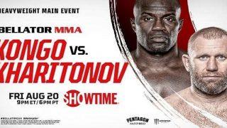 Watch Bellator 265 : Kongo vs. Kharitonov 8/20/21