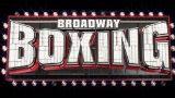 Watch Broadway Boxing: Reis vs. Prazak 8/20/21