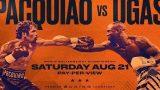 Watch Premier Boxing: Pacquiao vs. Ugas 8/21/21