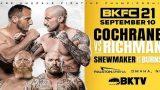 BKFC 21: Dakota Cochrane vs. Mike Richman 9/10/21