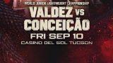 Top Rank Oscar Valdez vs. Robson Conceicao 9/10/21