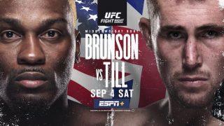 UFC Fight Night Vegas 36: Brunson vs. Till 9/4/21