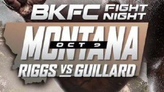 BKFC Fight Night Riggs Vs Guillard 10/9/2021