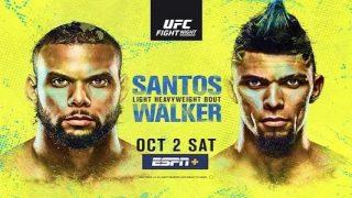 UFC Fight Night Vegas 38: Santos vs. Walker 10/2/21
